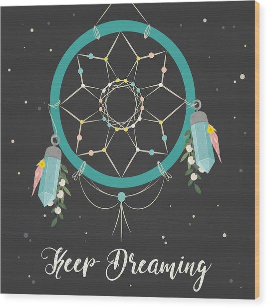 Keep Dreaming - Boho Chic Ethnic Nursery Art Poster Print Wood Print