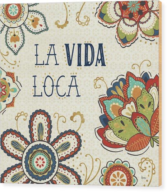 La Vida Loca II Wood Print by Veronique Charron