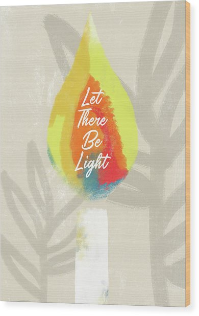 Let There Be Light Candle- Art By Linda Woods Wood Print