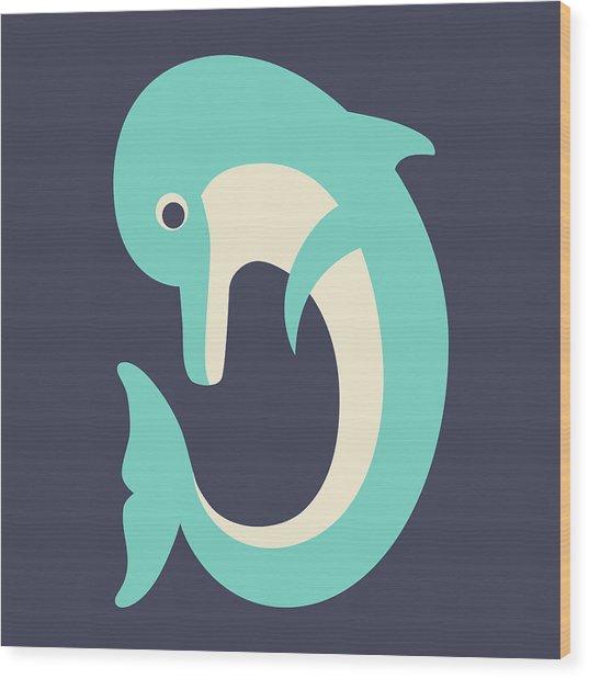 Letter D - Animal Alphabet - Dolphin Monogram Wood Print