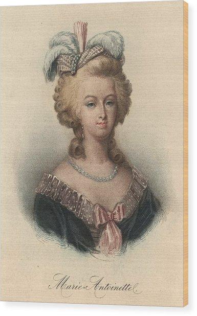Marie Antoinette Wood Print by Hulton Archive