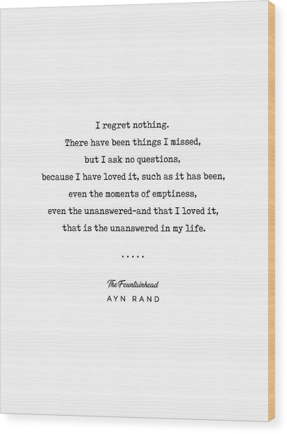 Minimal Ayn Rand Quote 03- The Fountainhead - Modern, Classy, Sophisticated Art Prints For Interiors Wood Print