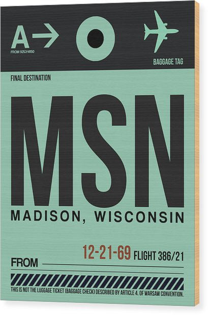 Msn Madison Luggage Tag I Wood Print
