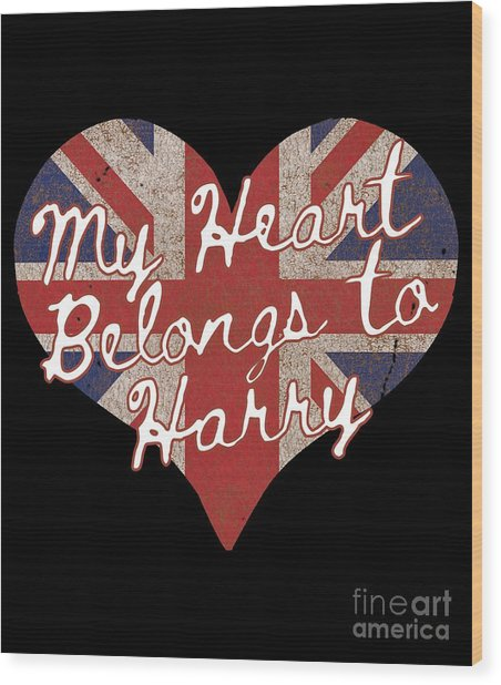 My Heart Belongs To Prince Harry Wood Print