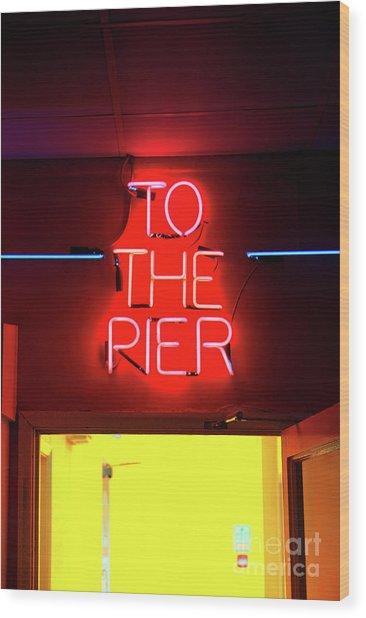 Neon Pier Sign Wood Print