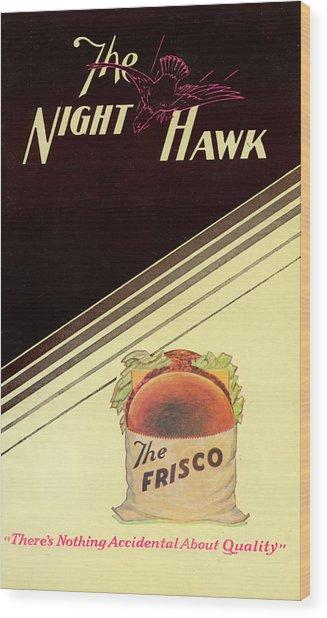 Night Hawk, The Wood Print