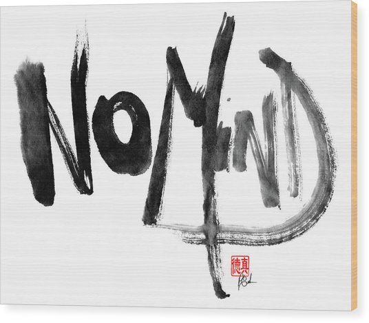 No Mind Wood Print