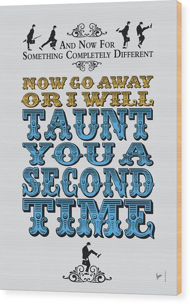 No05 My Silly Quote Poster Wood Print