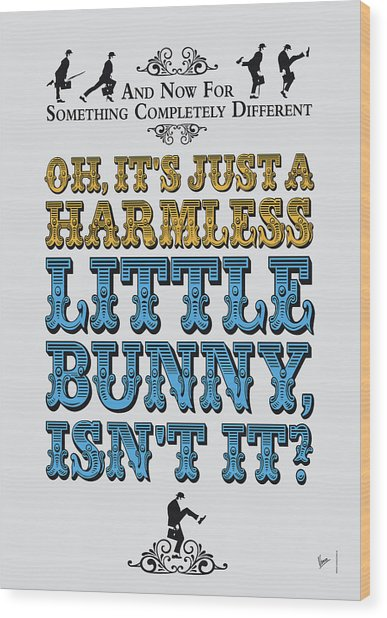 No08 My Silly Quote Poster Wood Print
