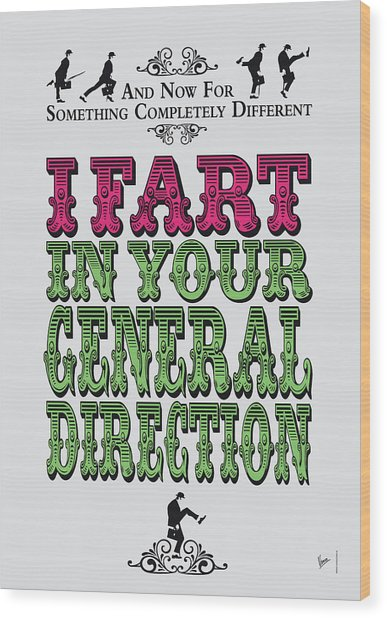 No13 My Silly Quote Poster Wood Print