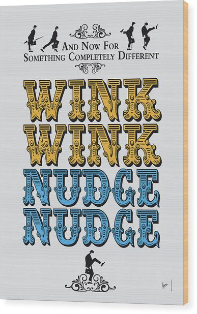No18 My Silly Quote Poster Wood Print