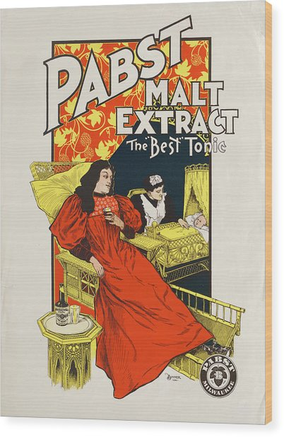 Pabst Malt Extract, The Best Tonic Wood Print
