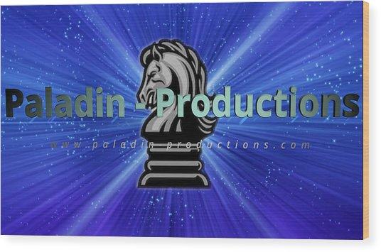 Paladin-productions.com Logo Wood Print