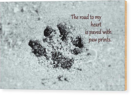 Wood Print featuring the photograph Paw Prints by Patti Whitten