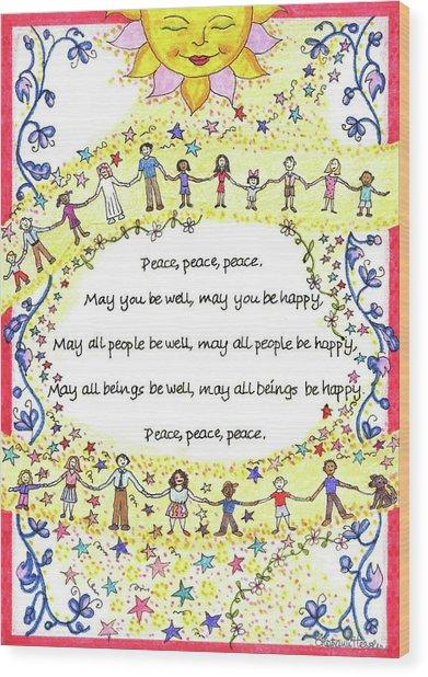 Peace, Peace, Peace Wood Print
