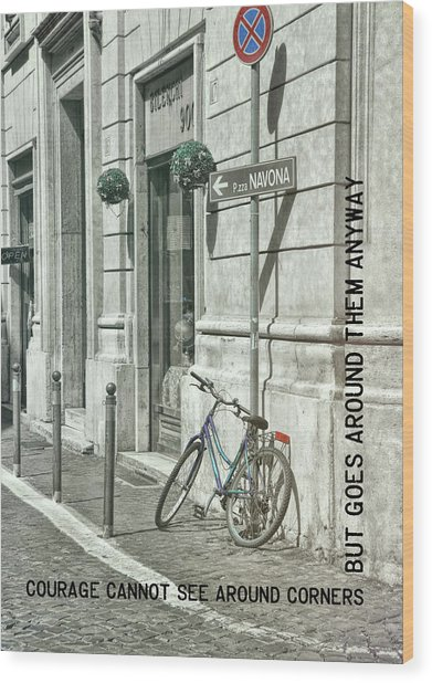 Pedal Through Rome Quote Wood Print by JAMART Photography
