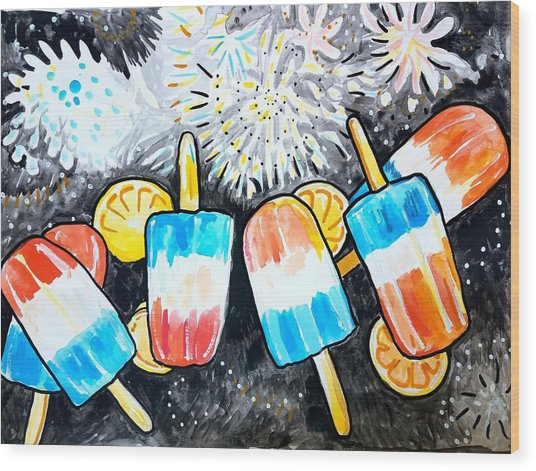 Popsicles And Fireworks Wood Print