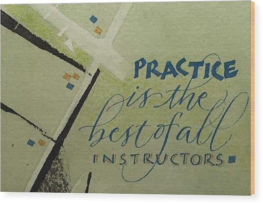 Practice Wood Print