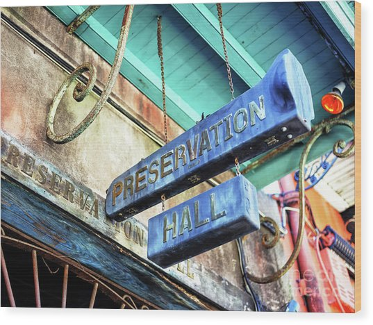Preservation Hall In New Orleans Wood Print by John Rizzuto