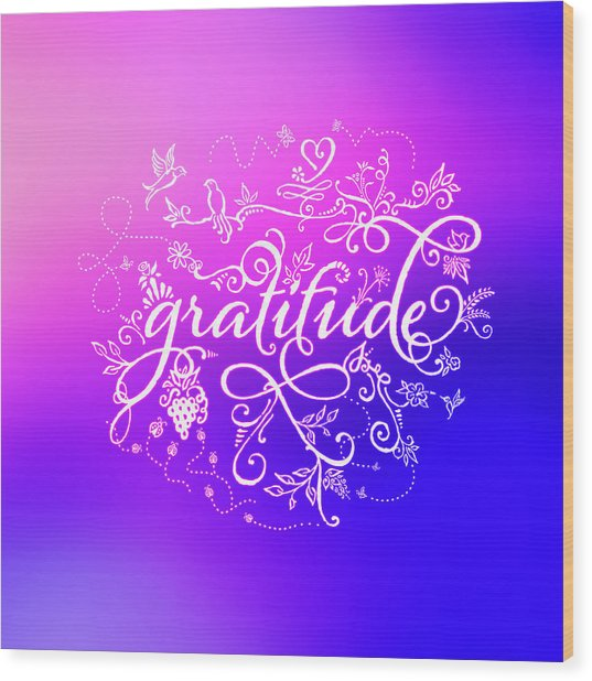 Purply Pink Gratitude Wood Print
