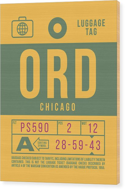 Retro Airline Luggage Tag 2.0 - Ord Chicago O'hare Airport United States Wood Print