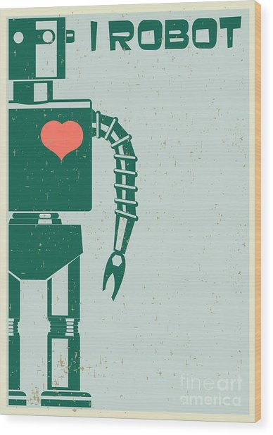 Robot With Heart On Chest, Retro Poster Wood Print