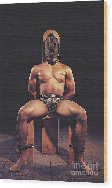 Sexy Man Tiedup On A Bdsm Chair Wood Print