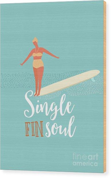 Single Fin Longboard Surfing Wood Print