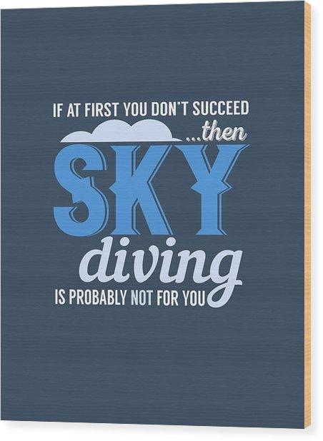 Sky Diving Wood Print