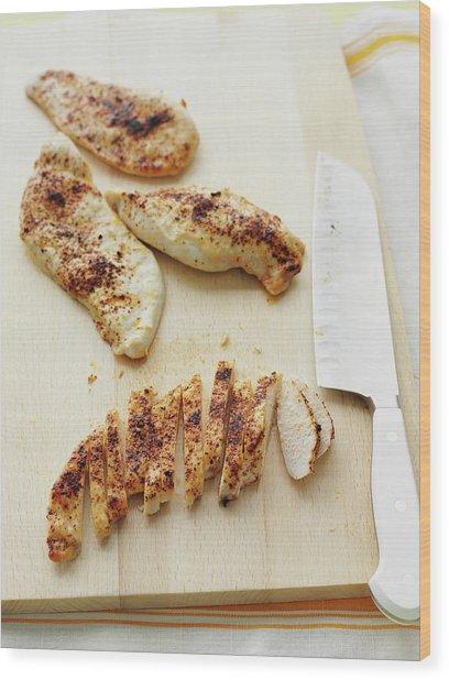 Sliced Chicken Breast On Wooden Board Wood Print by Cultura Rm Exclusive/brett Stevens