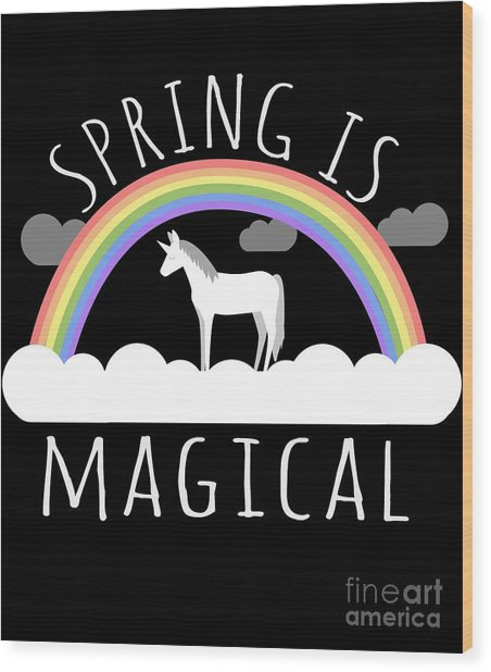 Spring Is Magical Wood Print