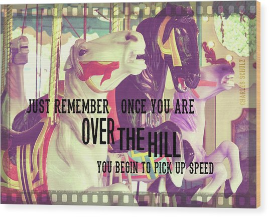 Striking Carousel Quote Wood Print by JAMART Photography