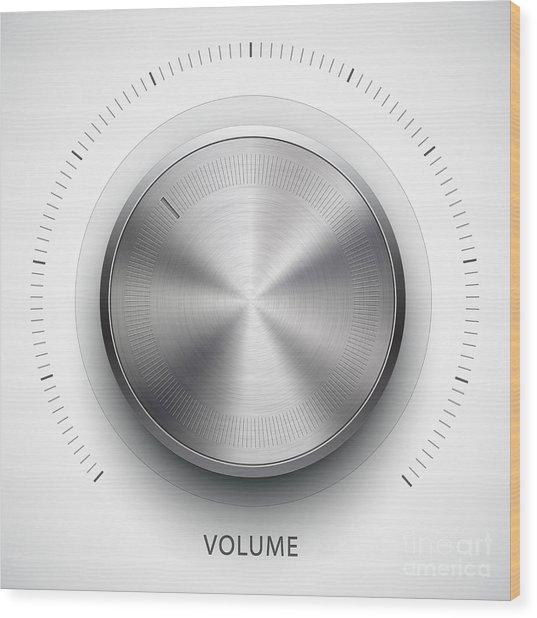 Technology Music Button Volume Wood Print