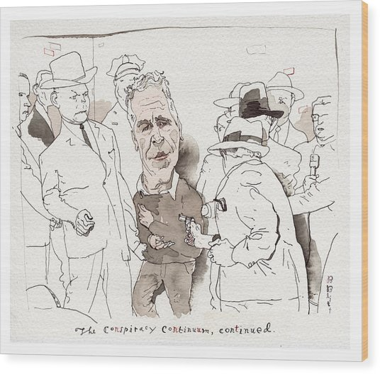 The Conspiracy Continuum Wood Print by Barry Blitt