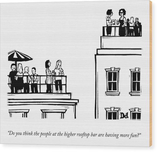 The Higher Rooftop Wood Print
