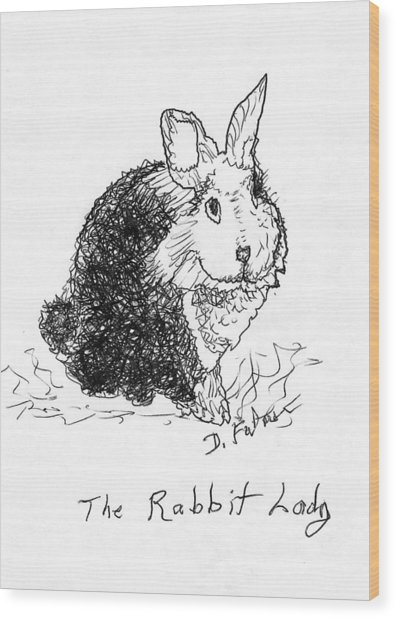 The Rabbit Lady Drawing Wood Print