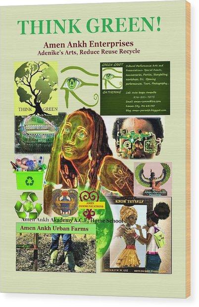 Think Green Wood Print