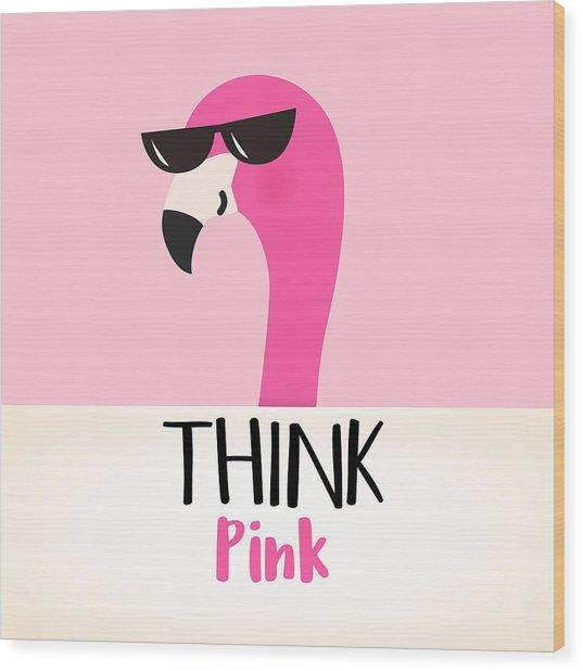 Think Pink - Baby Room Nursery Art Poster Print Wood Print
