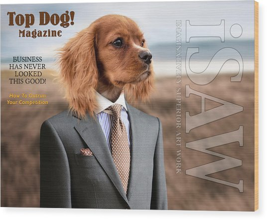 Wood Print featuring the digital art Top Dog Magazine by ISAW Company