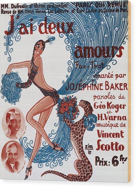 Vintage Show Poster Jai Deux Amours, Sung By Josephine Baker Wood Print