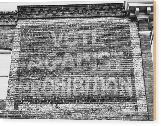 Vote Against Prohibition Baltimore Wood Print
