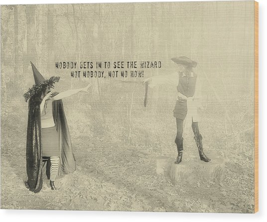 Wicked Quote Wood Print by JAMART Photography