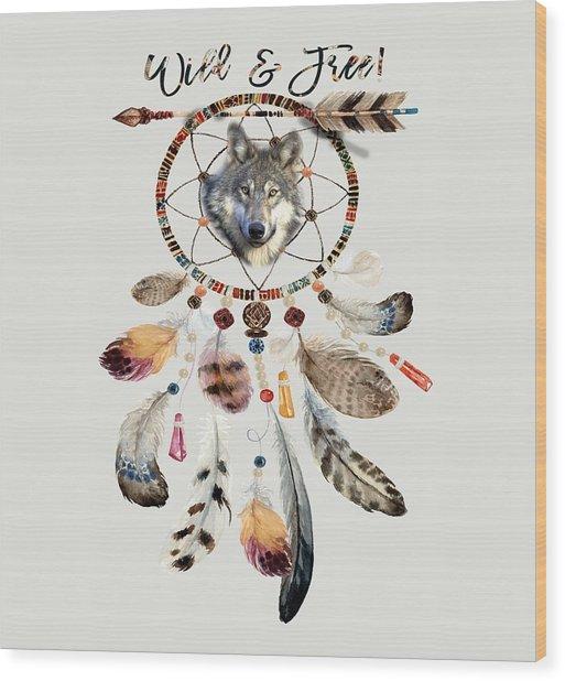 Wood Print featuring the mixed media Wild And Free Wolf Spirit Dreamcatcher by Georgeta Blanaru