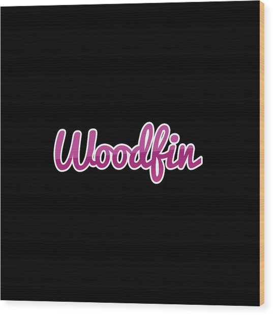 Woodfin #woodfin Wood Print