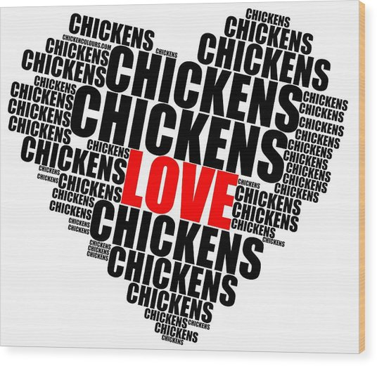 Wordcloud Love Chickens Black Wood Print
