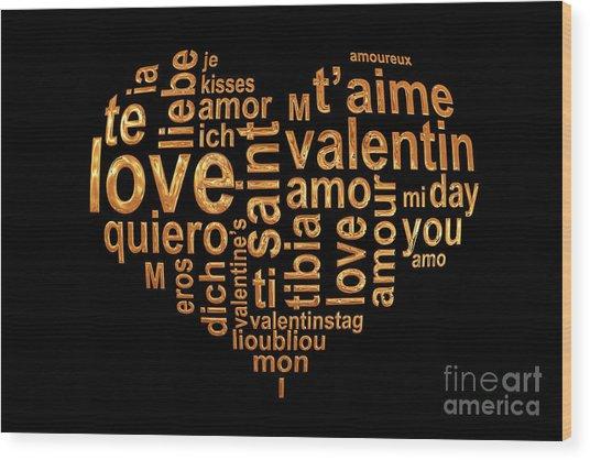 Words Of Love Wood Print