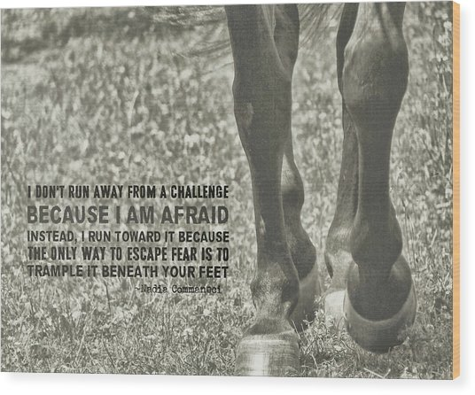 Working Trot Quote Wood Print by JAMART Photography