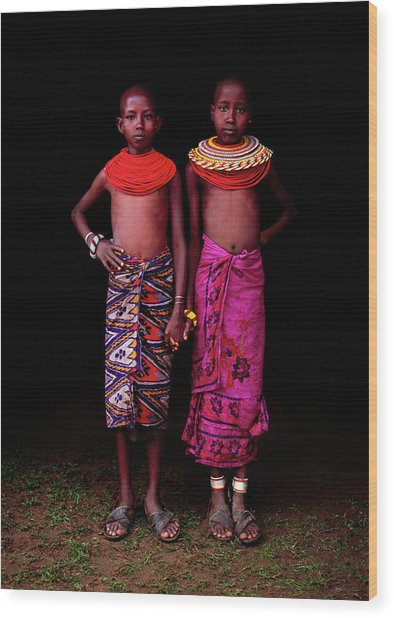 Young Samburu Girls In Traditional Dress Wood Print