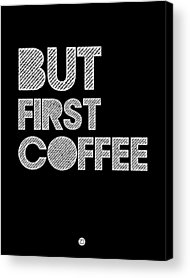 Funny Coffee Acrylic Prints