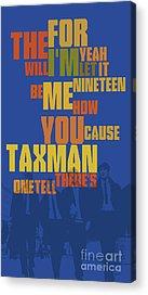 Taxman Acrylic Prints